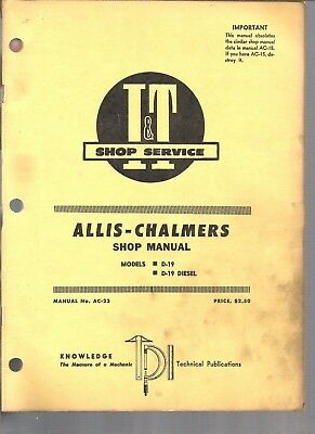 1967 Allis Chalmers Tractor I&t Service Manual D 19