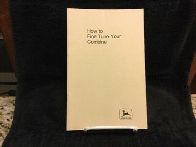 "Rare Vintage John Deere ""How To Fine Tune Your Combine"" Manual OBM -216"