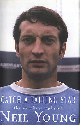 Neil Young ' Manchester City F.C. Legend ' Signed 'Catch A Falling Star' Book.