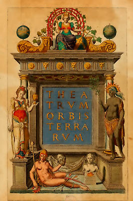 Theatrum Orbis Terrarum by Abraham Ortelius 1570 (first true modern atlas ever)