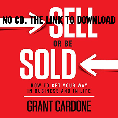 Sell or Be Sold: How to Get Your Way in Business and in Life by Gran (AUDIO)