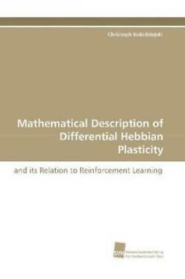 Mathematical Description of Differential Hebbian Plasticity and its Relatio 1082
