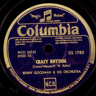 BENNY GOODMAN & HIS ORCH. Crazy rhythm / All the cats join in     78rpm   X1523