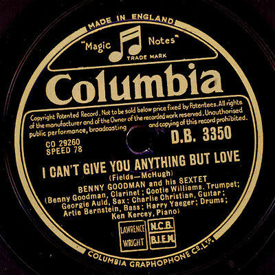 BENNY GOODMAN SEXTET  I can't give you anything but love / Lullaby of...  X1522