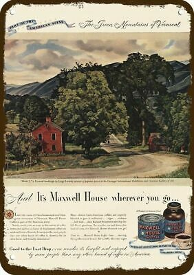 1946 MAXWELL HOUSE COFFEE Vintage Look Replica Metal Sign - VERMONT MOUNTAINS