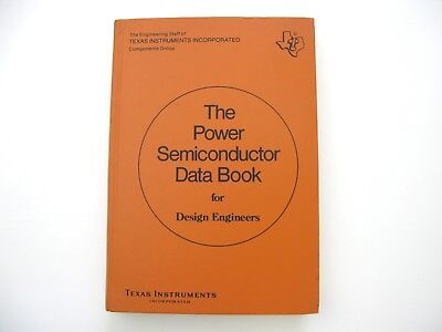 Texas Instruments The Power Semiconductor Data Book 1974 ...