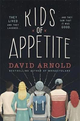 NEW Kids of Appetite By David Arnold Paperback Free Shipping