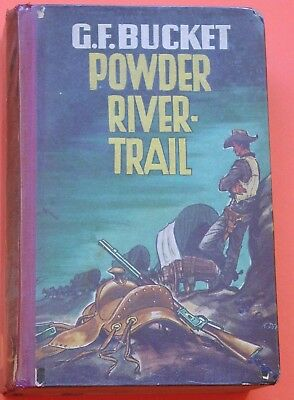 Wildwest Lb - G.f. Bucket - Powder River - Trail / Klaus Dill Tb / Dankwart Vlg.
