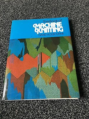 The Book of Machine Knitting Holbourne David HB