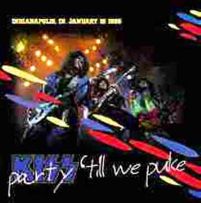KISS Party Till We Puke 2CD Live Indianapolis USA Jan 16 1986 +9 Asylum Outtakes