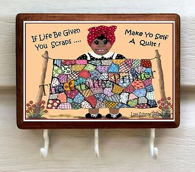 "Black Americana Wooden Key Holder - Accessory Plaque - ""Make Yo Self a Quilt"""