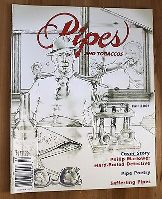 Pipes and Tobaccos Magazine - Fall 2001