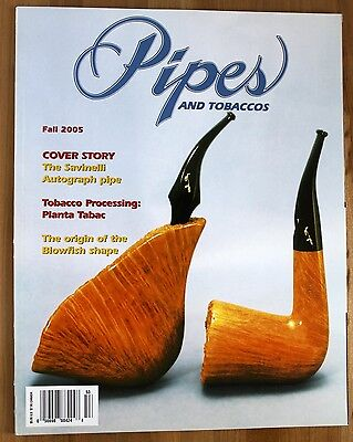 Pipes and Tobaccos Magazine - Fall 2005
