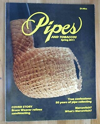 Pipes and Tobaccos Magazine - Spring 2011