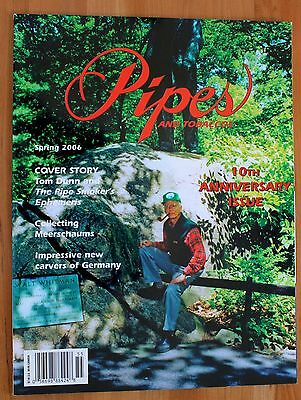 Pipes and Tobaccos Magazine - Spring 2006