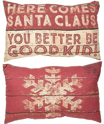 "Primitive By Kathy 20"" x 12"" Christmas PILLOW ""Here Comes Santa, Be Good Kid"""