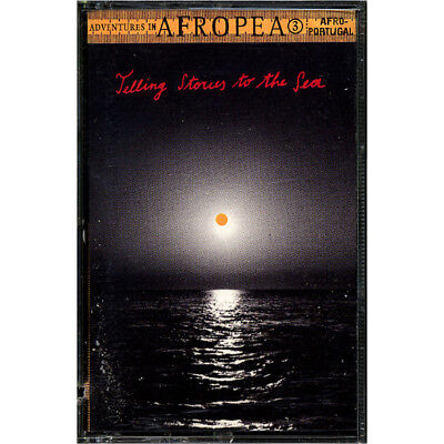 SEALED NEW TAPE Adventures In Afropea - Telling Stories To The Sea