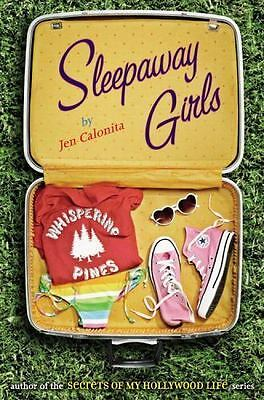 Sleepaway Girls - Jen Calonita - Teen Romance