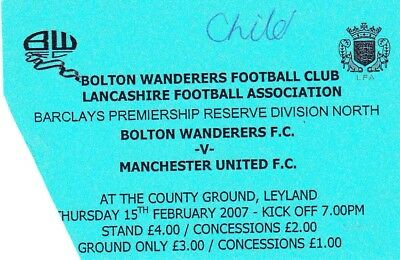 Ticket - Bolton Wanderers Reserves v Manchester United Reserves 15.02.07