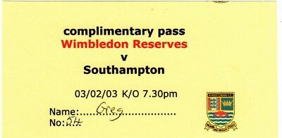 Ticket - Wimbledon Reserves v Southampton Reserves 03.02.03