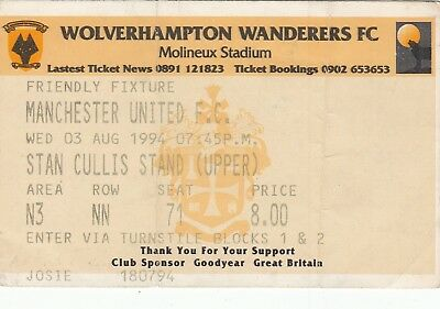 Ticket - Wolverhampton Wanderers v Manchester United 03.08.94 Friendly