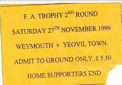 Ticket - Weymouth v Yeovil Town 27.11.99 FA Trophy