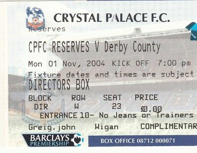 Ticket - Crystal Palace Reserves v Derby County Reserves 01.11.04
