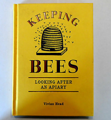 Keeping Bees Looking After an Apiary Vivian Head