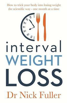 NEW Interval Weight Loss By Nick Fuller Paperback Free Shipping