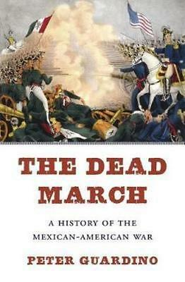 NEW The Dead March By Peter Guardino Hardcover Free Shipping