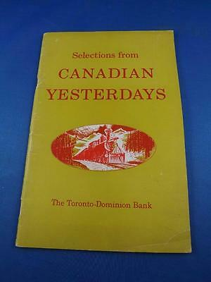Selections From Canadian Yesterdays Book Toronto-Dominion Bank Advertise 1955