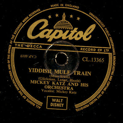 MICKEY KATZ & HIS ORCH.  Yiddish mule train / There's a hole in the....    S8425