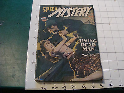 vintage magazine - SPEED MYSTERY living dead man MARCH 1945