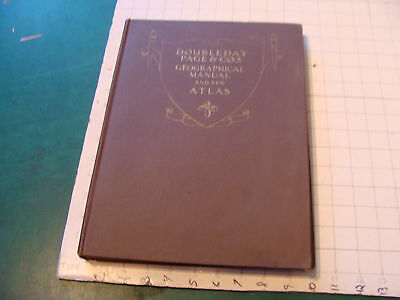Vintage Atlas: 1918 Doubleday Page & co's GEOGRAPHICAL MANUAL & NEW ATLAS