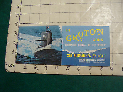 Vintage High Grade Brochure: in GROTON CONN see SUBMARINES by boat; 1971