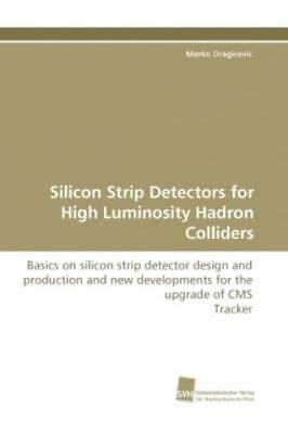 Silicon Strip Detectors for High Luminosity Hadron Colliders Basics on sili 1185