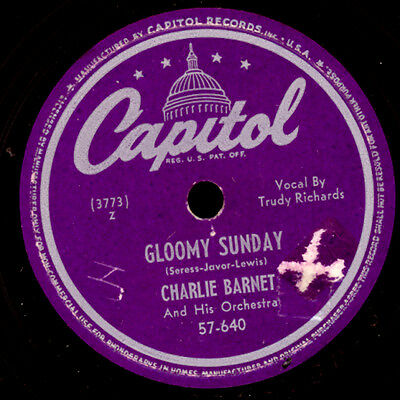 "CHARLIE BARNET ORCH. Gloomy sunday ""Selbstmord-Lied"" / Be-bop spoken here  S8470"
