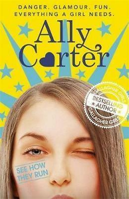 NEW Embassy Row: See How They Run By Ally Carter Paperback Free Shipping