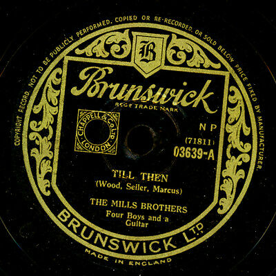 MILLS BROTHERS -vocal- Till then / You always hurt the one you love 78rpm  S9715