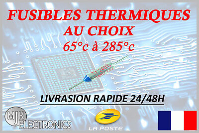 Fusibles Thermiques / Thermal Fuses 10A 250V / 65°c - 285°c