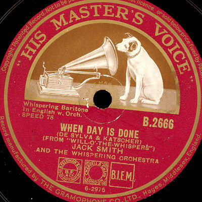 JACK SMITH -whispering Baritone-  When day is done / Miss Annabelle Lee   S3592