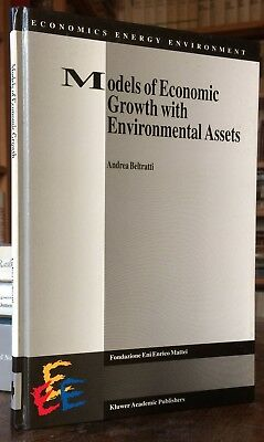 Beltratti Models of Economic Growth with Environmental Assets Kluwer 1996