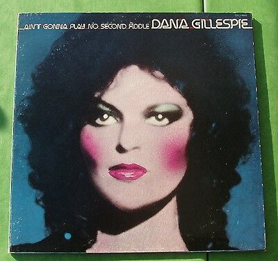 Dana GILLESPIE    Ain't gonna play second fiddle