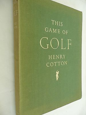 THIS GAME OF GOLF by Henry Cotton - Hardback 1949