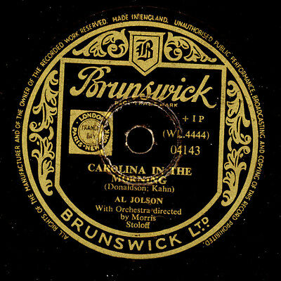 AL JOLSON -Schauspieler-  Carolina in the Morning/Liza    Schellackplatte  S2960