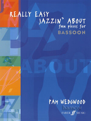 Really Easy Jazzin' About Fun Pieces for Bassoon Sheet Music Book Pam Wedgwood