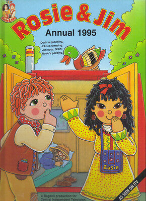 ROSIE & JIM ANNUAL 1995 - NOT PRICE CLIPPED NO WRITING NO PUZZLES DONE - VG Con
