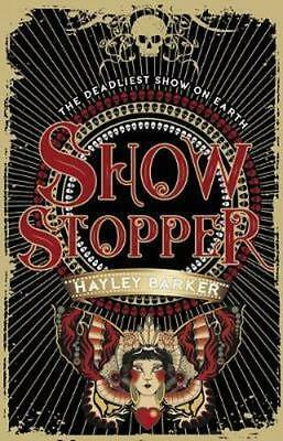 NEW Show Stopper By Hayley Barker Paperback Free Shipping