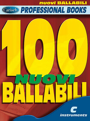 100 TESTI 100 SUCCESSI NUOVI BALLABILI in DO LINEA MELODICA con ACCORDI