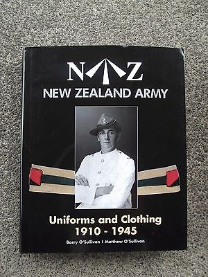 New Zealand Army Uniforms and Clothing 1910-1945  Collectors Book